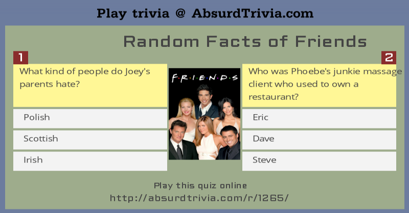 Trivia Quiz : Random Facts of Friends