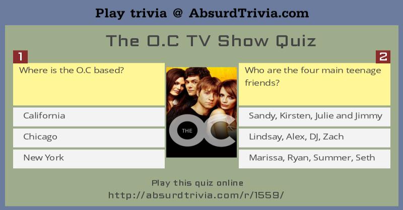 The O C TV Show Quiz