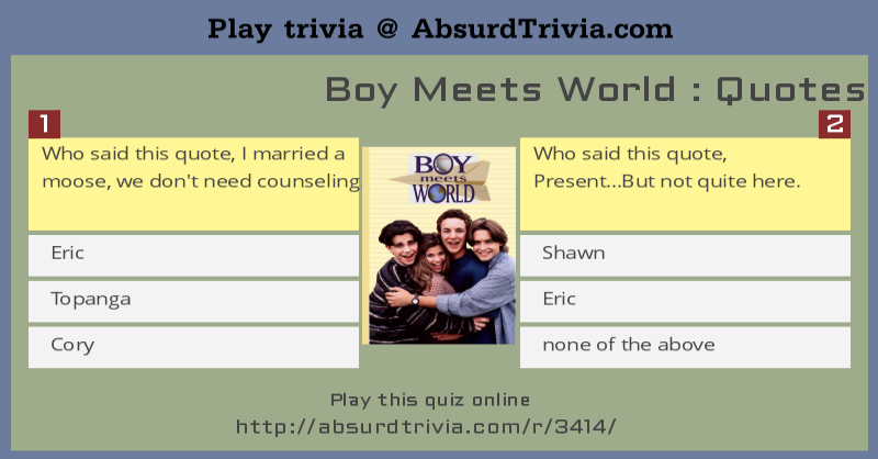 Quotes Quiz Captivating Boy Meets World  Quotes Quiz