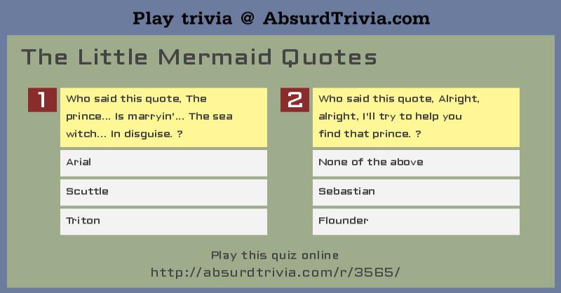 Trivia Quiz : The Little Mermaid Quotes