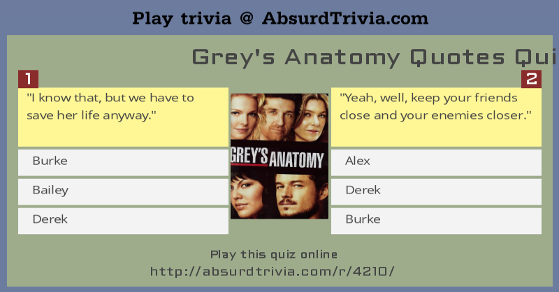 Quotes Quiz Best Grey's Anatomy Quotes Quiz
