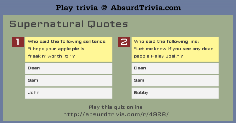 Trivia Quiz : Supernatural Quotes