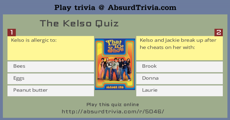 The Kelso Quiz