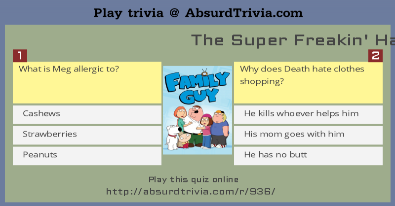 The Super Freakin' Hard Family Guy Quiz