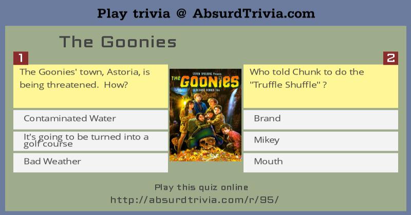 Trivia Quiz : The Goonies